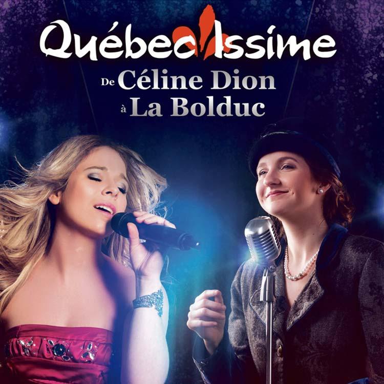 De Céline Dion à la Bolduc - Québec Issime