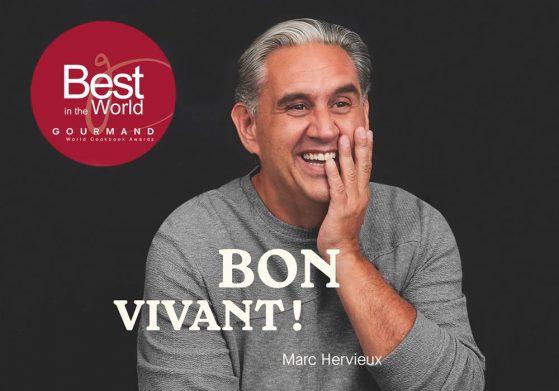 Le livre Bon vivant! de Marc Hervieux a été sacré meilleur livre culinaire de l'année aux Gourmand World Cookbook Awards!